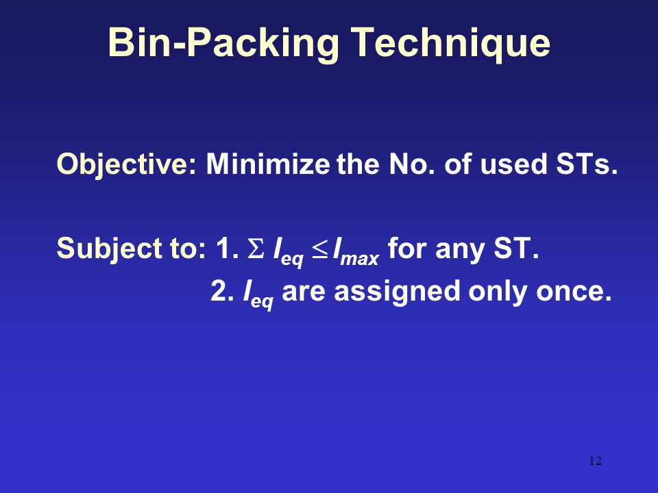 Bin-Packing Technique