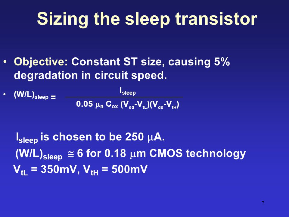 Sizing the sleep transistor
