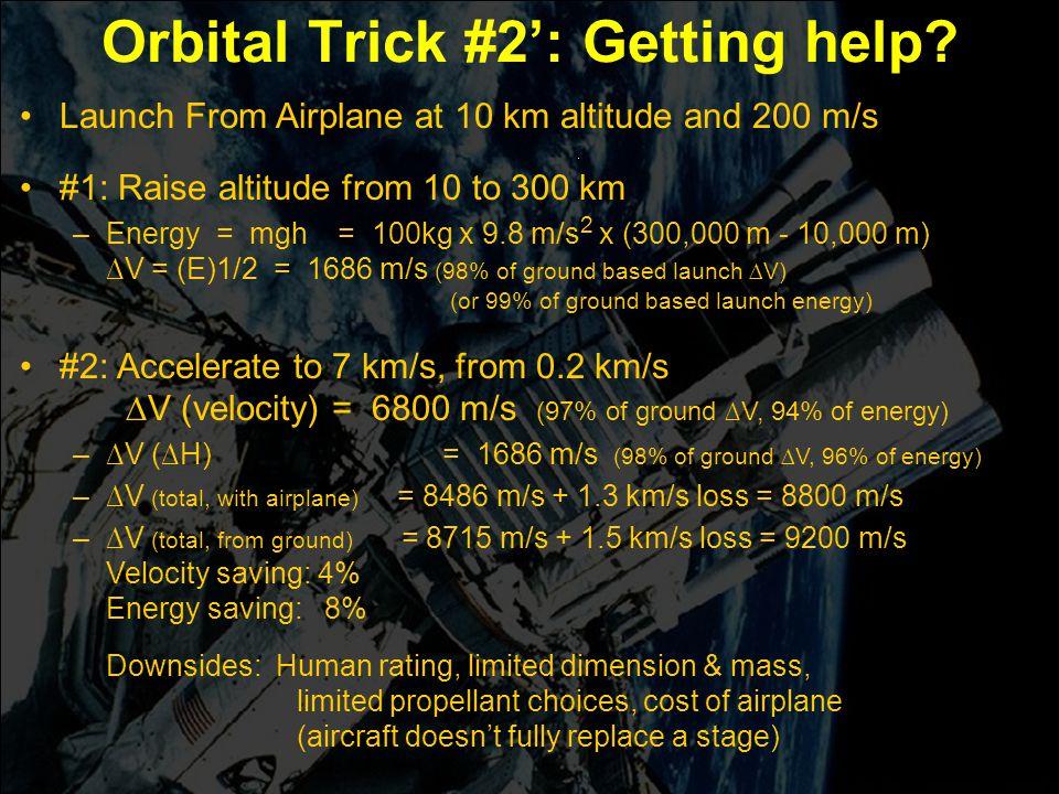 Orbital Trick #2': Getting help