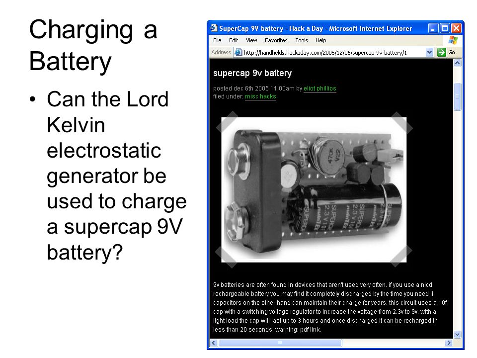 Charging a Battery Can the Lord Kelvin electrostatic generator be used to charge a supercap 9V battery