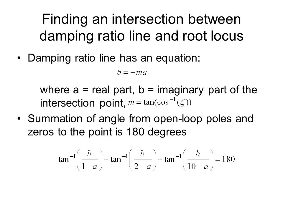 Finding an intersection between damping ratio line and root locus