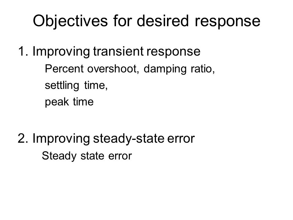 Objectives for desired response