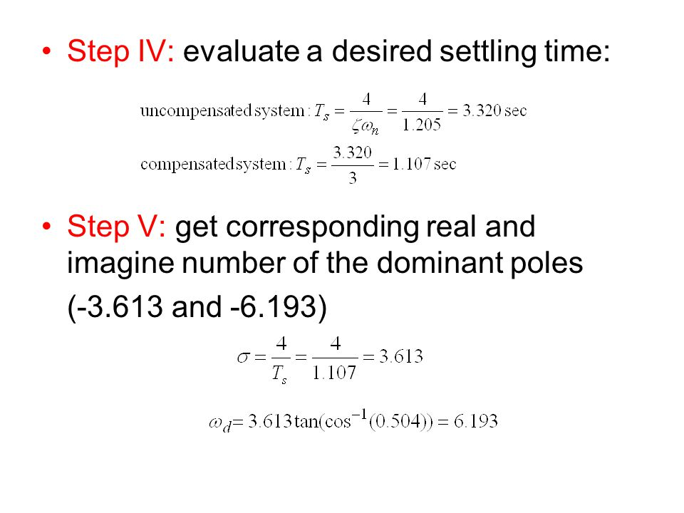 Step IV: evaluate a desired settling time: