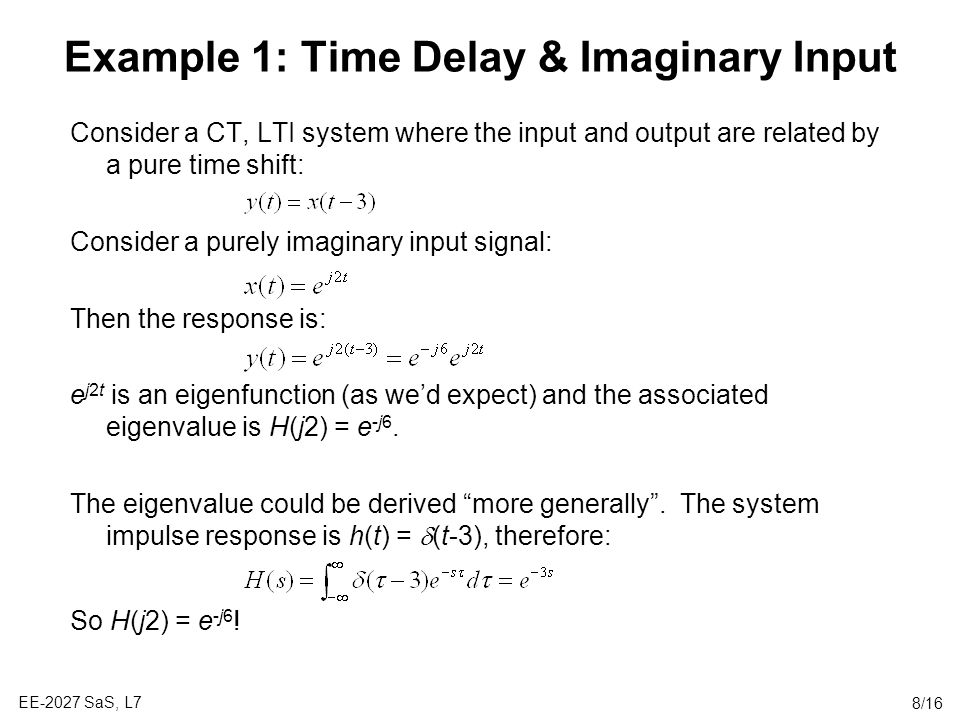 Example 1: Time Delay & Imaginary Input