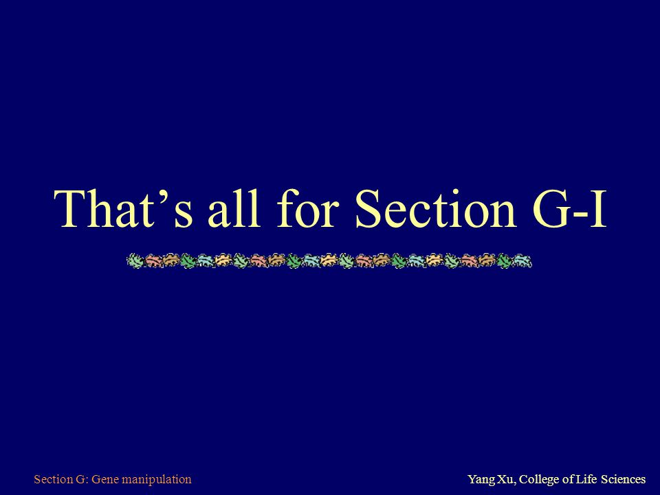 That's all for Section G-I