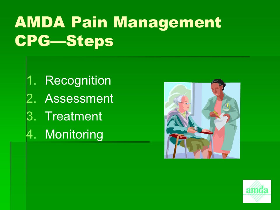 AMDA Pain Management CPG—Steps