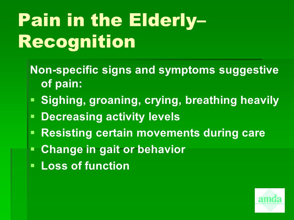 Pain in the Elderly– Recognition