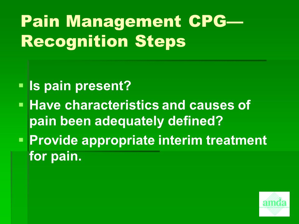 Pain Management CPG— Recognition Steps