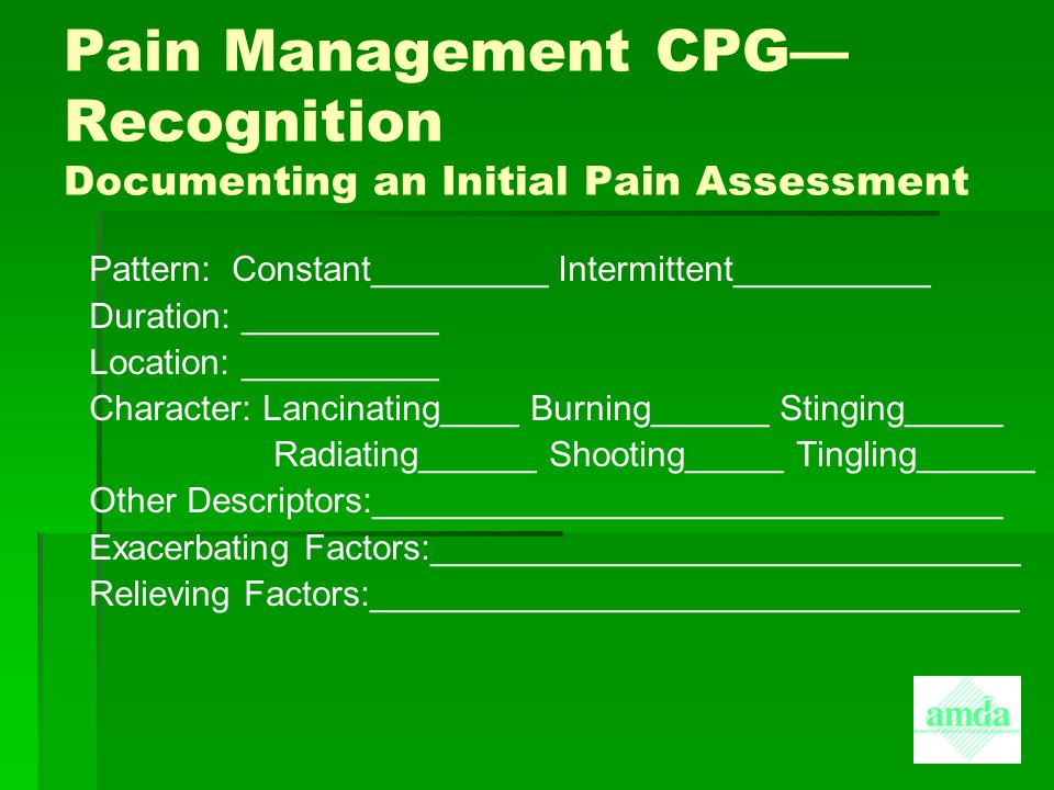 Pain Management CPG— Recognition Documenting an Initial Pain Assessment