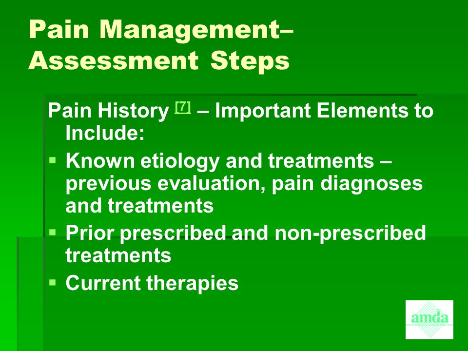 Pain Management– Assessment Steps