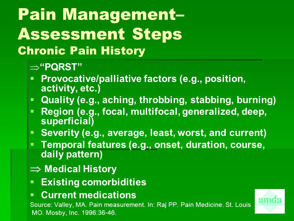 Pain Management– Assessment Steps Chronic Pain History