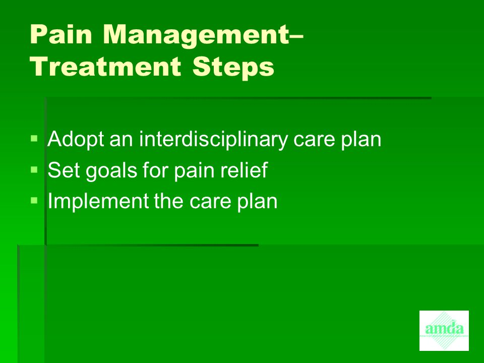Pain Management– Treatment Steps