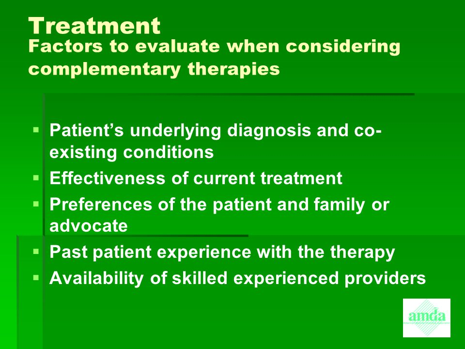 Treatment Factors to evaluate when considering complementary therapies