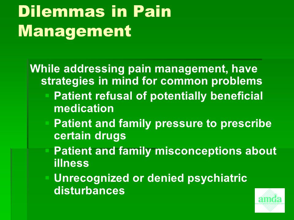 Dilemmas in Pain Management