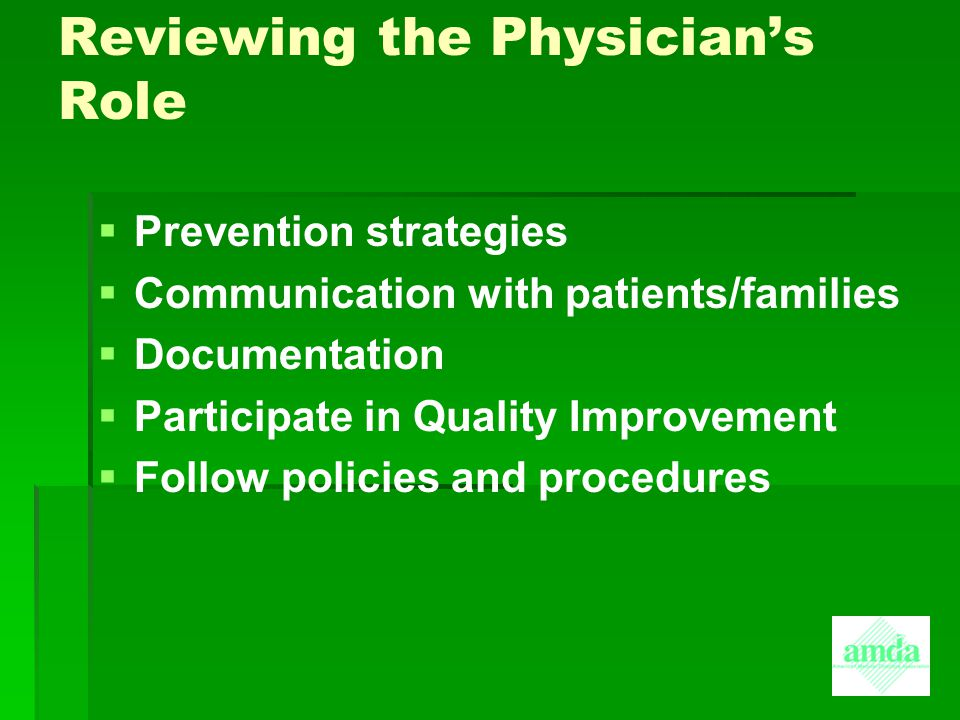 Reviewing the Physician's Role