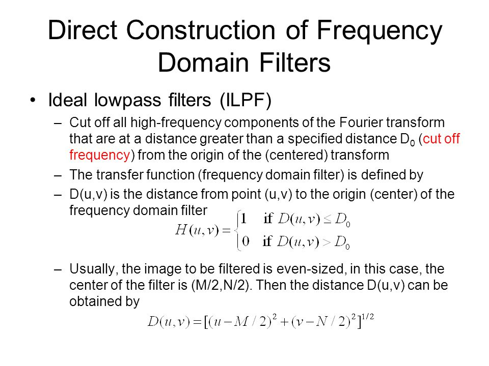Direct Construction of Frequency Domain Filters