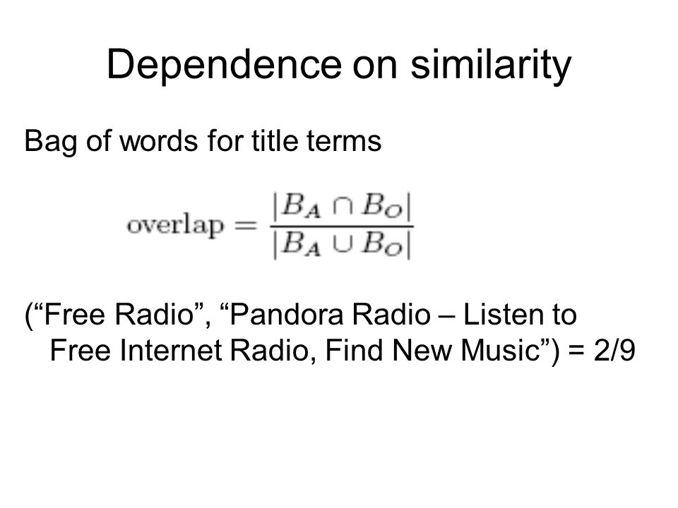 Dependence on similarity