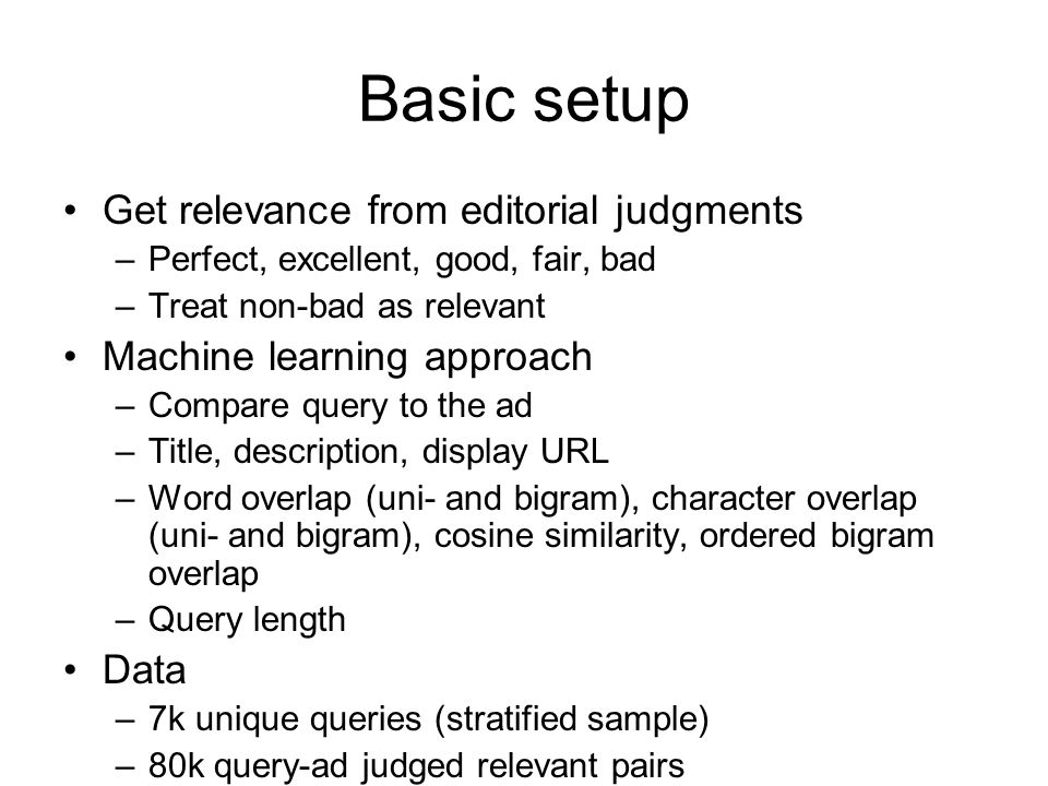 Basic setup Get relevance from editorial judgments
