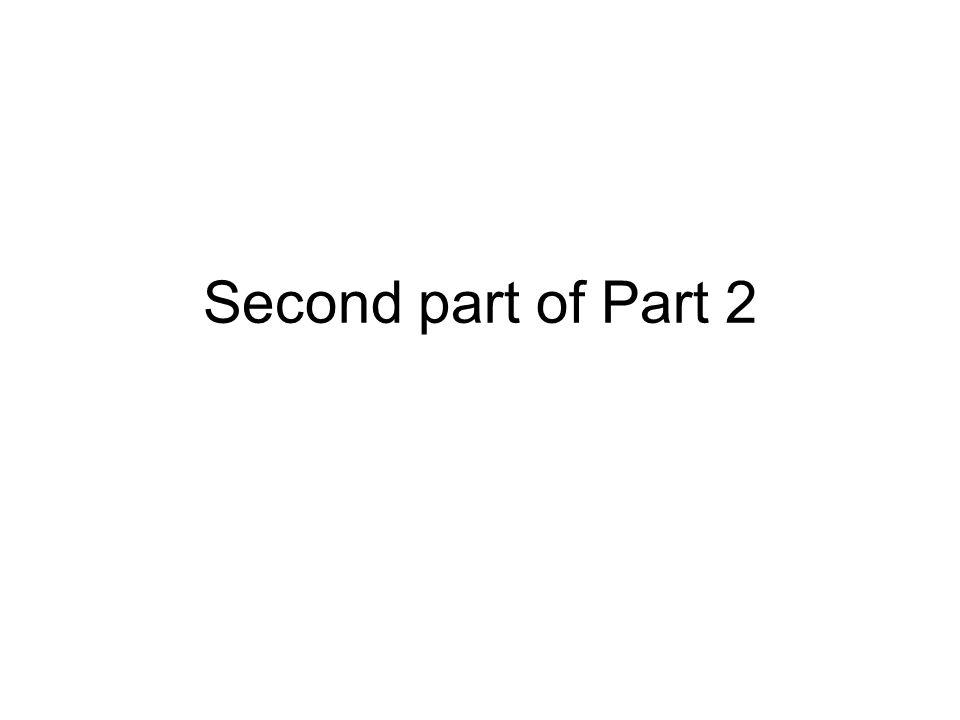 Second part of Part 2