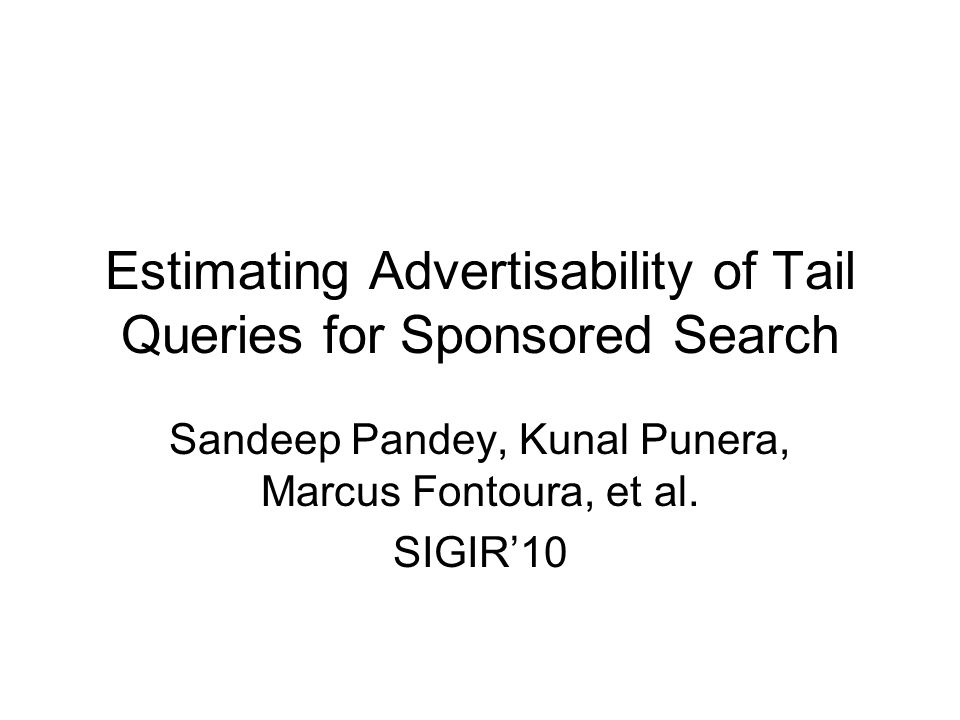 Estimating Advertisability of Tail Queries for Sponsored Search