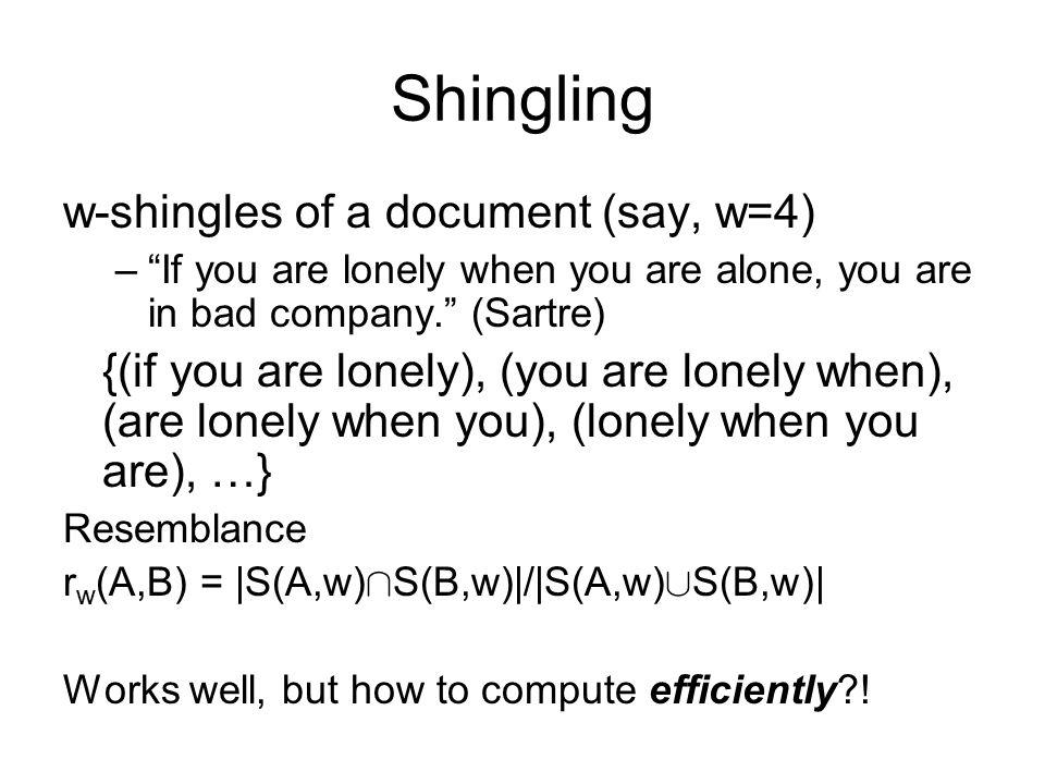 Shingling w-shingles of a document (say, w=4)