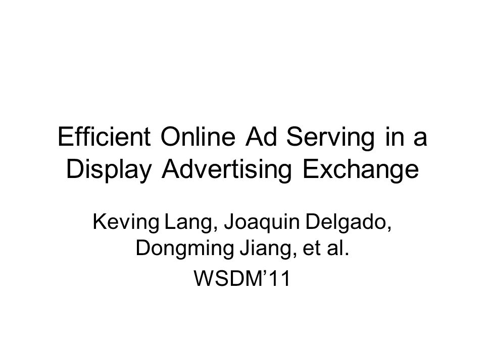 Efficient Online Ad Serving in a Display Advertising Exchange