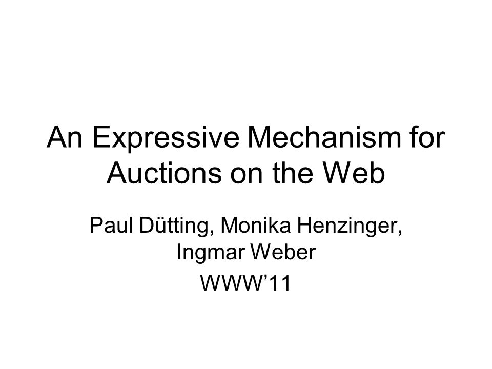 An Expressive Mechanism for Auctions on the Web