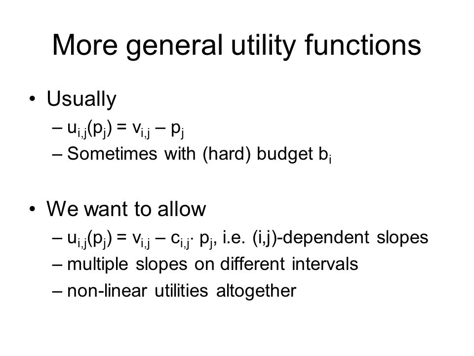 More general utility functions