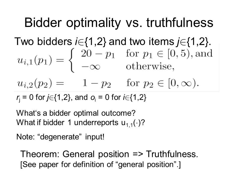 Bidder optimality vs. truthfulness