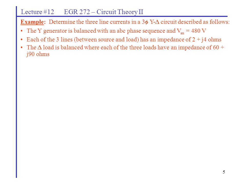 Lecture #12 EGR 272 – Circuit Theory II