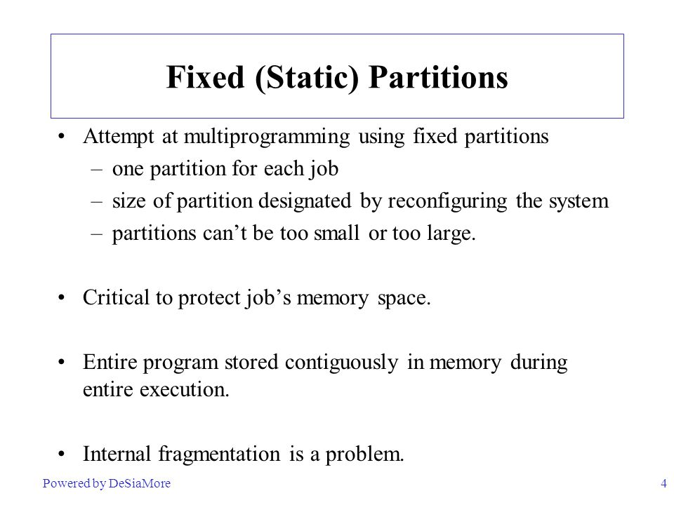 Fixed (Static) Partitions