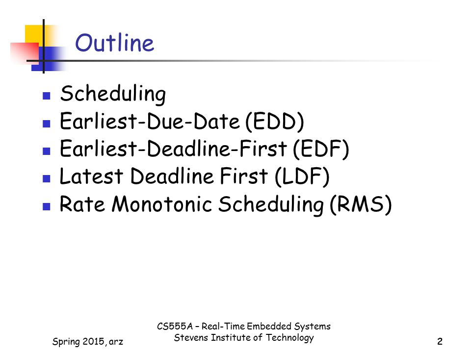 Outline Scheduling Earliest-Due-Date (EDD)