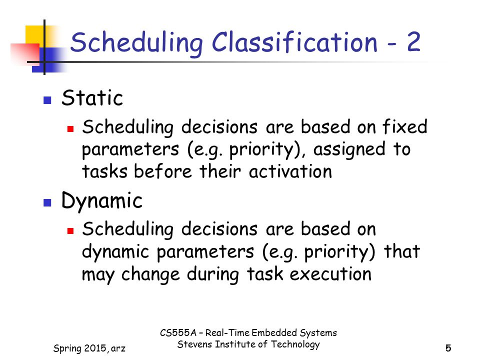Scheduling Classification - 2