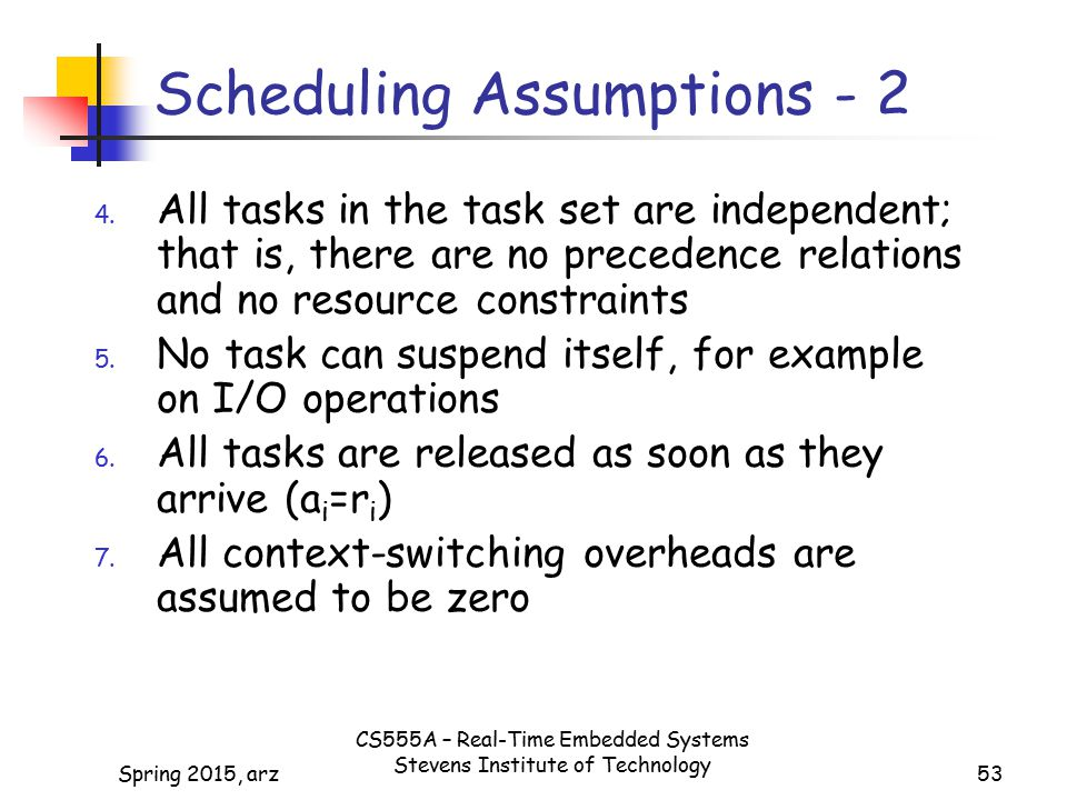 Scheduling Assumptions - 2