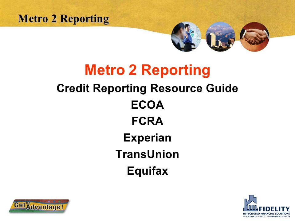 Credit Reporting Resource Guide