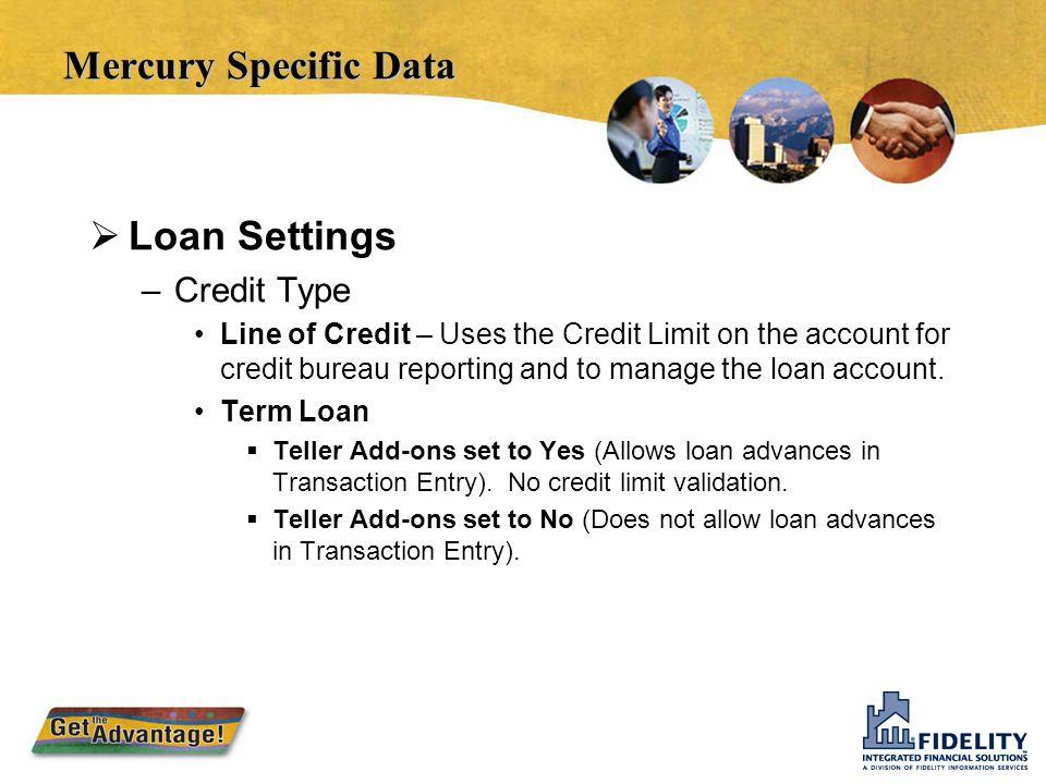 Mercury Specific Data Loan Settings Credit Type
