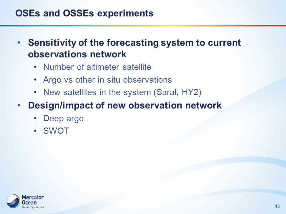 OSEs and OSSEs experiments