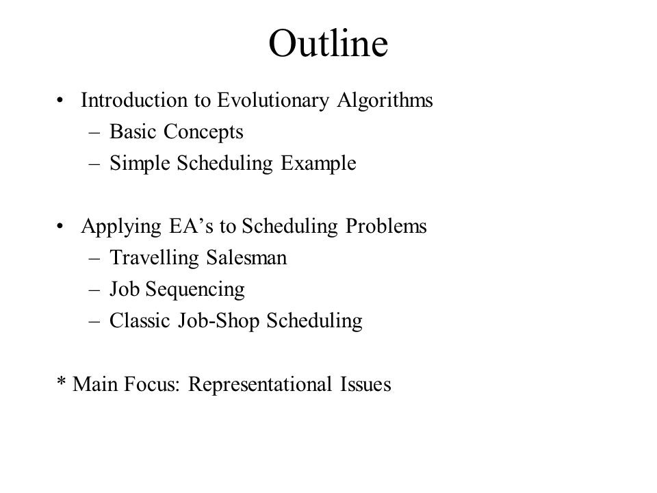 Outline Introduction to Evolutionary Algorithms Basic Concepts