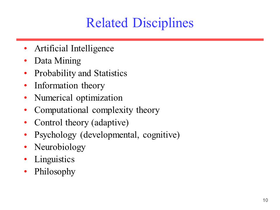 Related Disciplines Artificial Intelligence Data Mining