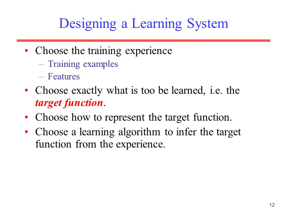 Designing a Learning System