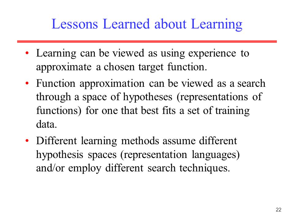 Lessons Learned about Learning