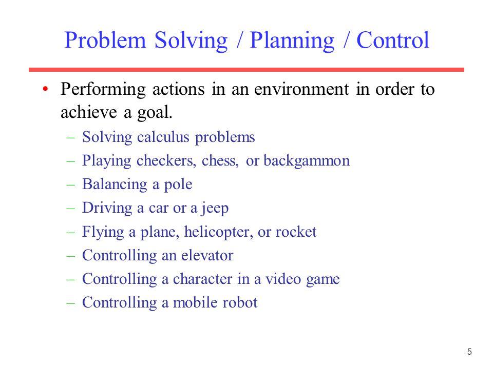 Problem Solving / Planning / Control