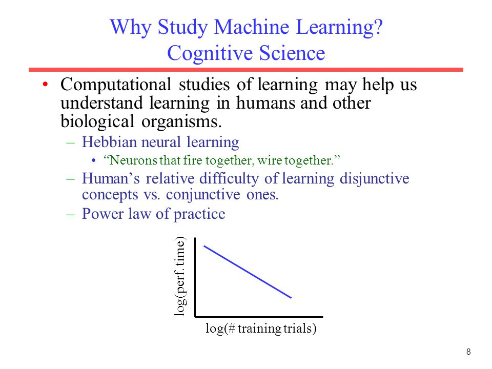 Why Study Machine Learning Cognitive Science