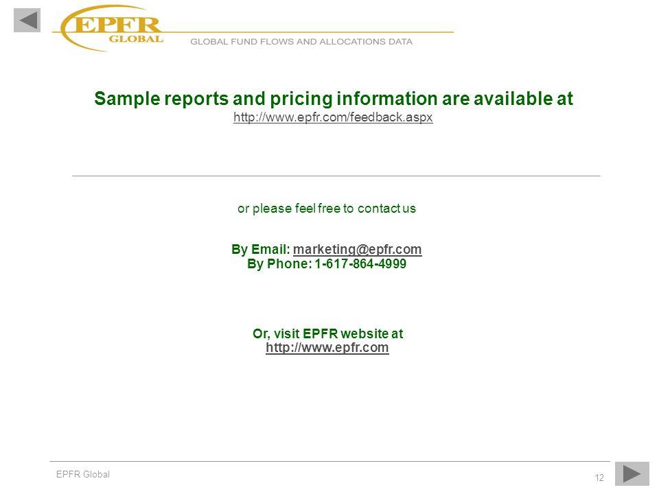 Or, visit EPFR website at