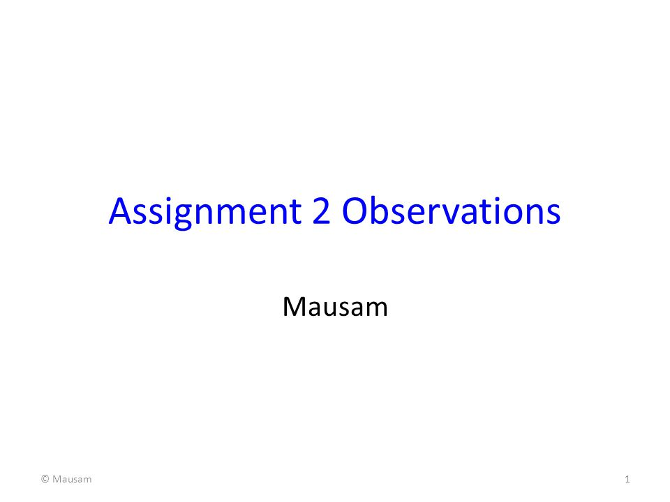 Assignment 2 Observations
