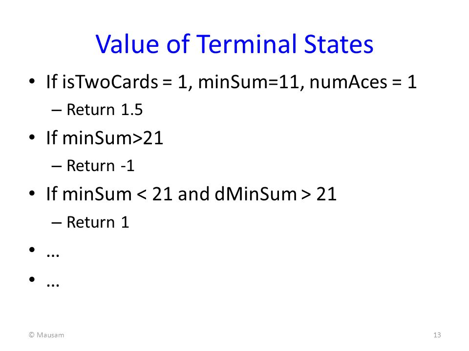Value of Terminal States