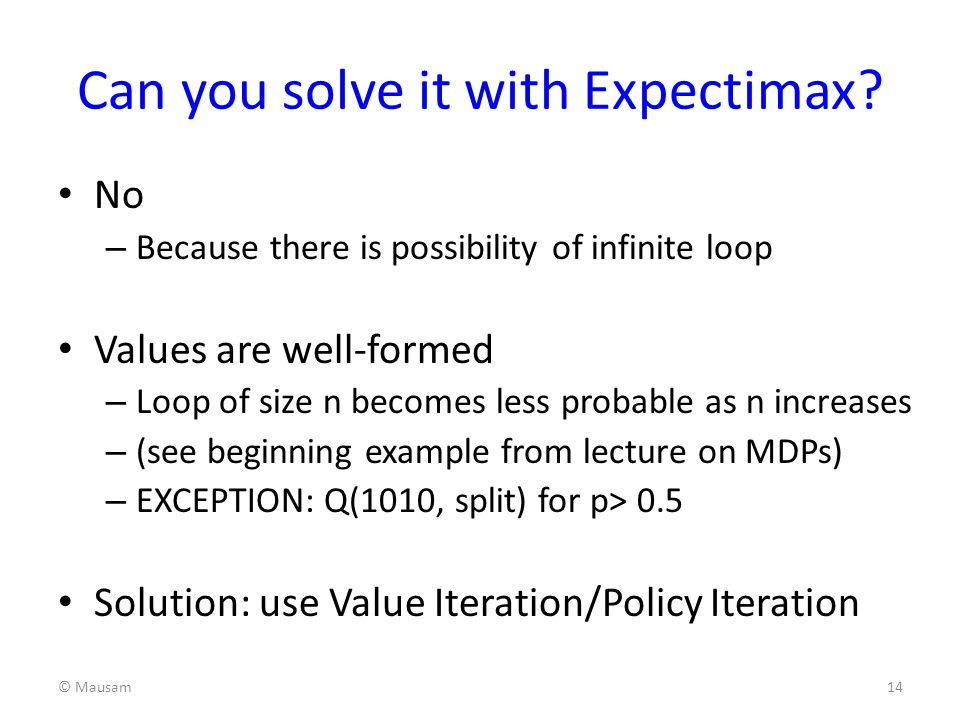 Can you solve it with Expectimax