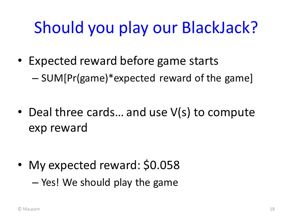 Should you play our BlackJack