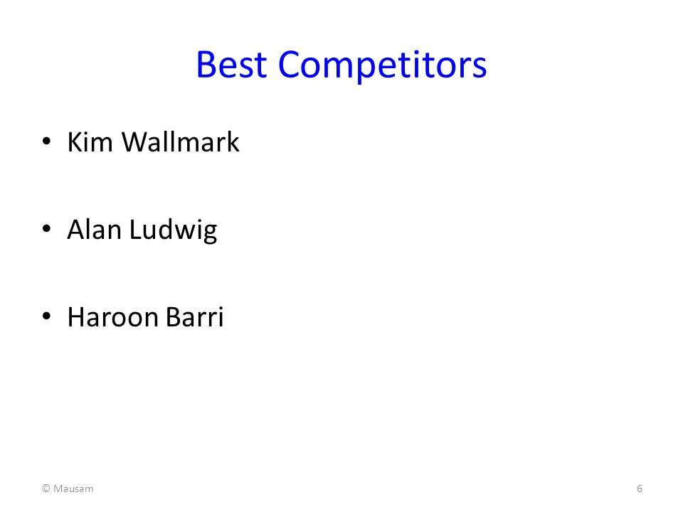 Best Competitors Kim Wallmark Alan Ludwig Haroon Barri © Mausam