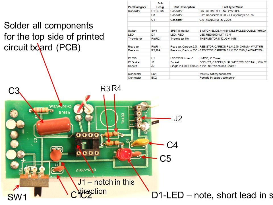 Solder all components for the top side of printed circuit board (PCB)